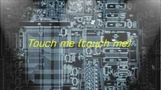 Smash Cast - Touch Me [Lyrics]