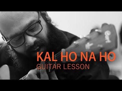 Download kal ho na ho guitar lesson videos from Youtube - OMGYoutube.net