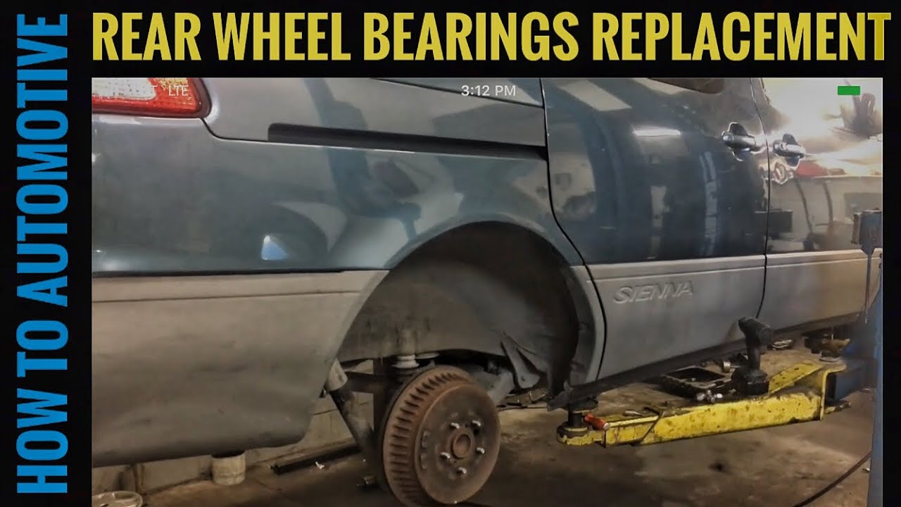 How To Replace The Rear Wheel Bearings On A 1998 2003 Toyota Sienna Ford E150 Econoline 1999 Need Drum Brake Diagram Howtoautomotive Autorepair