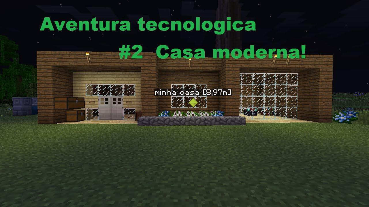 aventura tecnol gica casa moderna 2 youtube