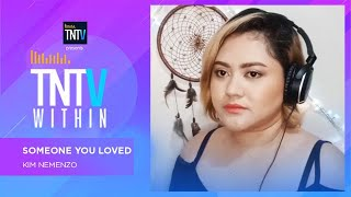 TNTV Within: Someone You Loved - Kim Nemenzo