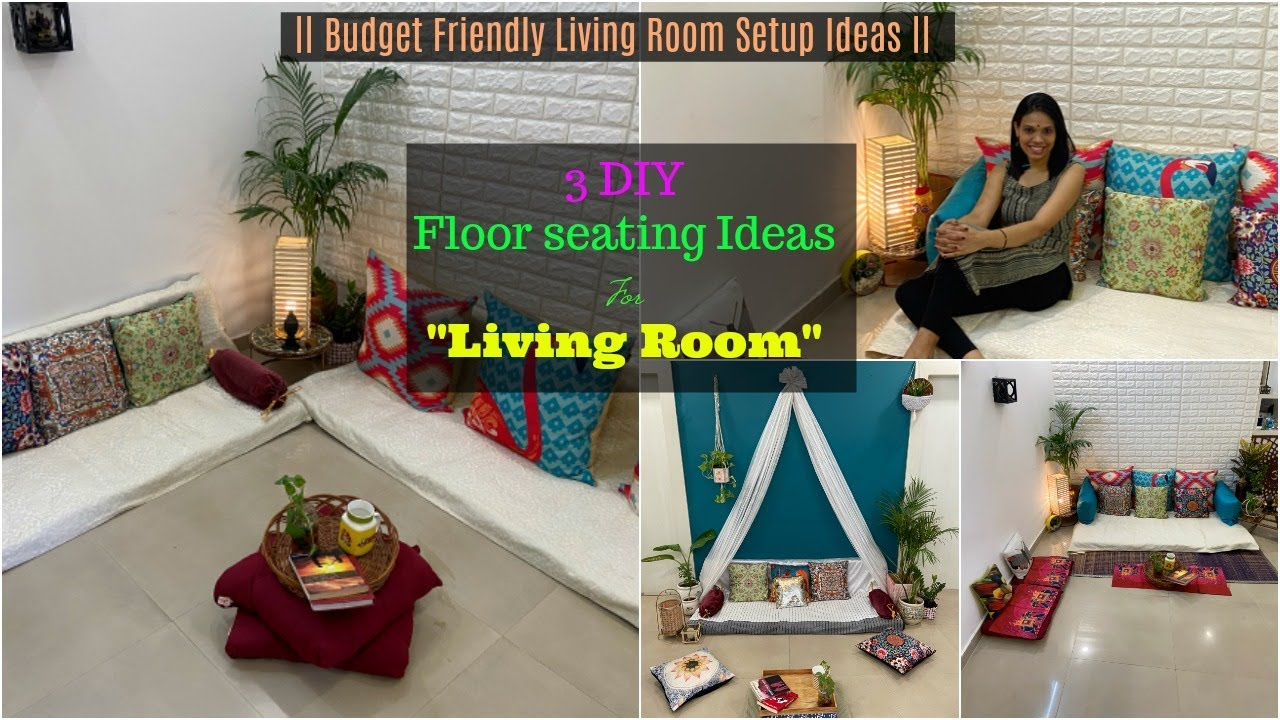3 Diy To Setup Your Living Room 3 Floor Seating Ideas For Living Room Organizopedia Youtube