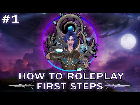 World of Warcraft : How to Roleplay: A beginners guide, Part 1: Basics.