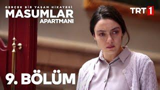 Masumlar Apartmanı 9. Bölüm