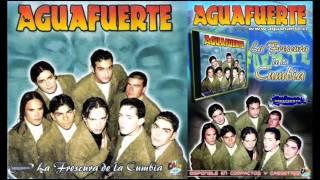 Aguafuerte - Mix La Frescura De La Cumbia