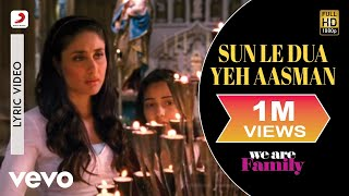 We Are Family - Sun Le Dua Yeh Aasman Lyric | Kareena, Kajol