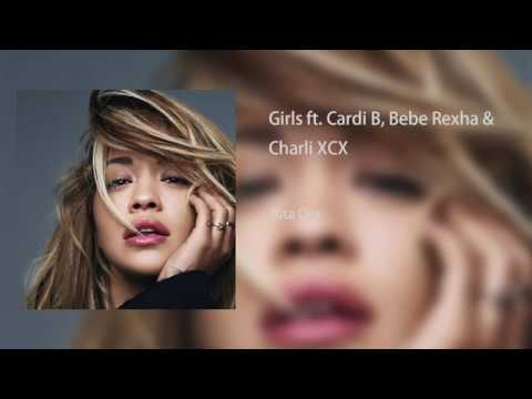 Download Girls ft. Cardi B, Bebe Rexha & Charli XCX - Rita Ora