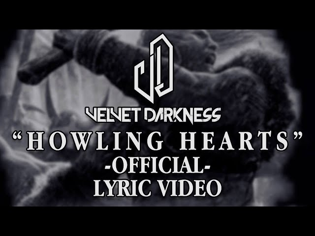 Velvet Darkness - Howling Hearts (Feat. Lalo Largher) [Official Lyric Video]