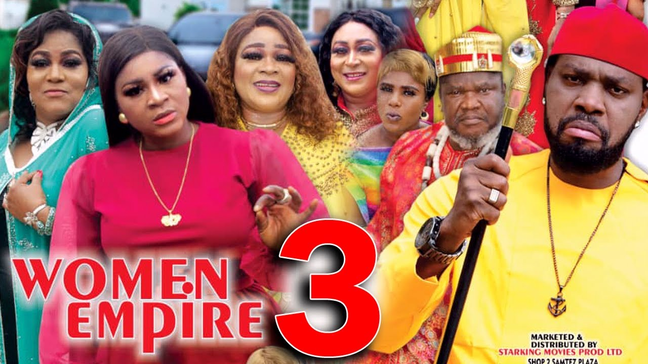 Download WOMEN EMPIRE (SEASON 3) - Destiny Etiko New Movie 2021 Latest Nigerian Nollywood Movie