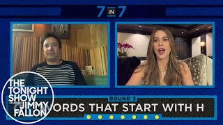 7 in 7 with Sofia Vergara (Tonight Show At Home Digital Exclusive)