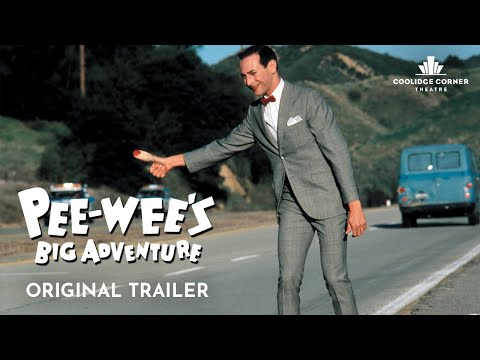 Pee-wee's Big Adventure | Original Trailer | Coolidge Corner Theatre