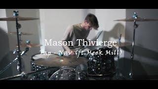 Tap - Nav(ft. Meek Mill) // DRUM COVER