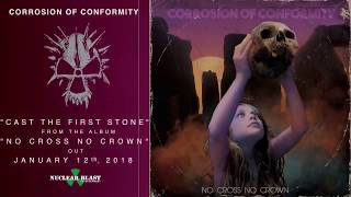 Corrosion of Conformity - Cast The First Stone