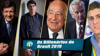 Os Bilionários do Brasil   2019