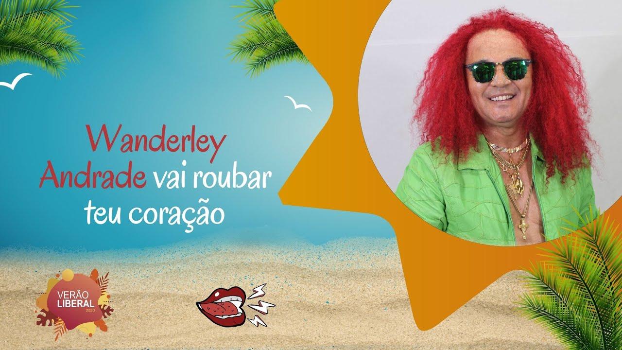 Wanderley Andrade vai roubar teu coração e comentar polêmicas | LibCult