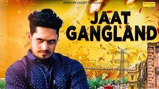 JAAT GANGLAND | Vipin Joon | Bigda Jaat | New Most Popular Haryanvi Song 2019