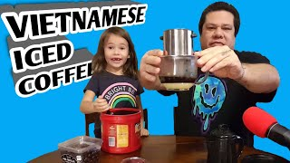 How To Make Vietnamese Iced Coffee With Vietnamese Phin And With Nestle Sweetened Condensed Milk