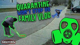 QUARANTINE WONT STOP US FAMILY VLOG RTS 2020 1.1
