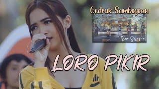 Download lagu versi Jaranan - LORO PIKIR ~ Era Syaqira   |   Rakha Gedruk Samboyo