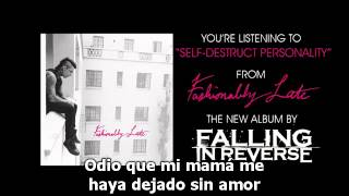 Falling In Reverse :: Self-Destruct Personality Sub. Español [HQ]