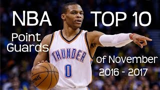 Nba top 10 point guards of 2016 - 2017 season for november