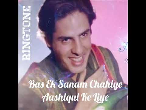 Bas Ek Sanam Chahiye Aashiqui Ke Liye Ringtone
