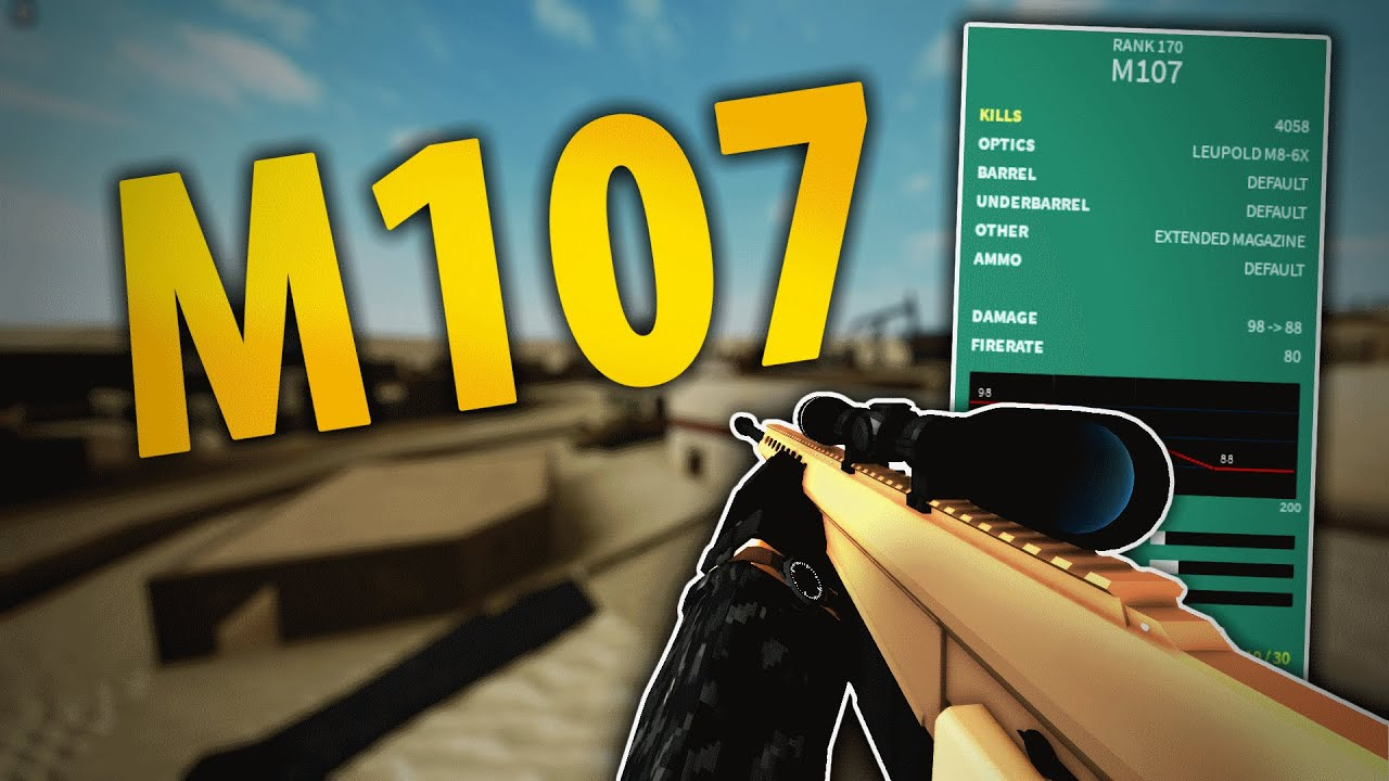 Download I LOVE THE M107 in Phantom Forces
