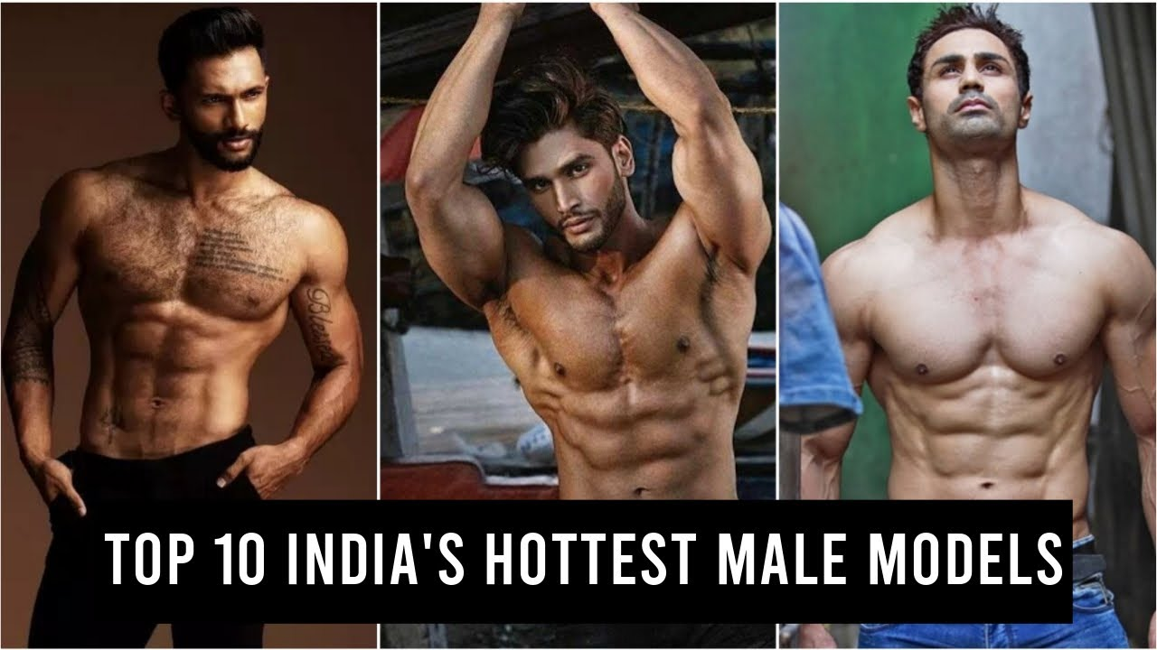 Indian male models 10 top Top 12