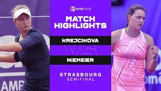 Barbora Krejcikova vs. Jule Niemeier   2021 Strasbourg Semifinal   WTA Match Highlights