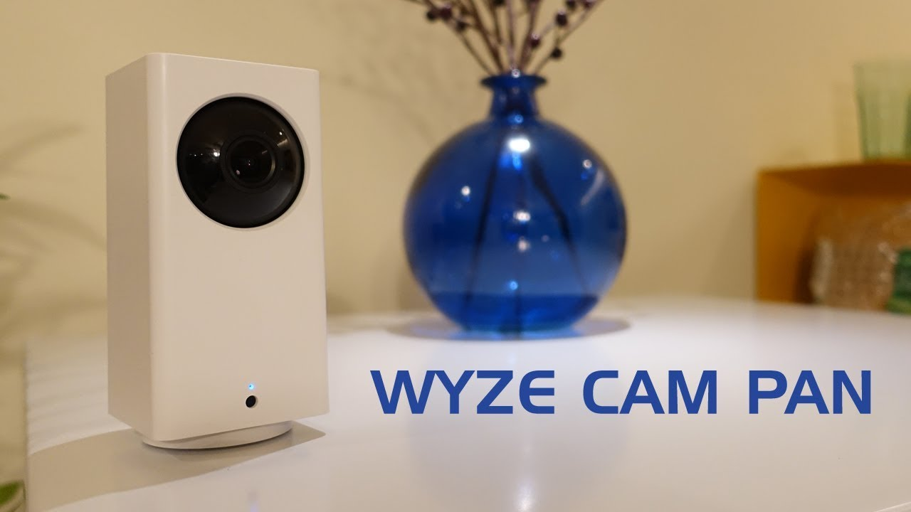 Wyze Cam Pan Review: The Awesome Budget Security Camera