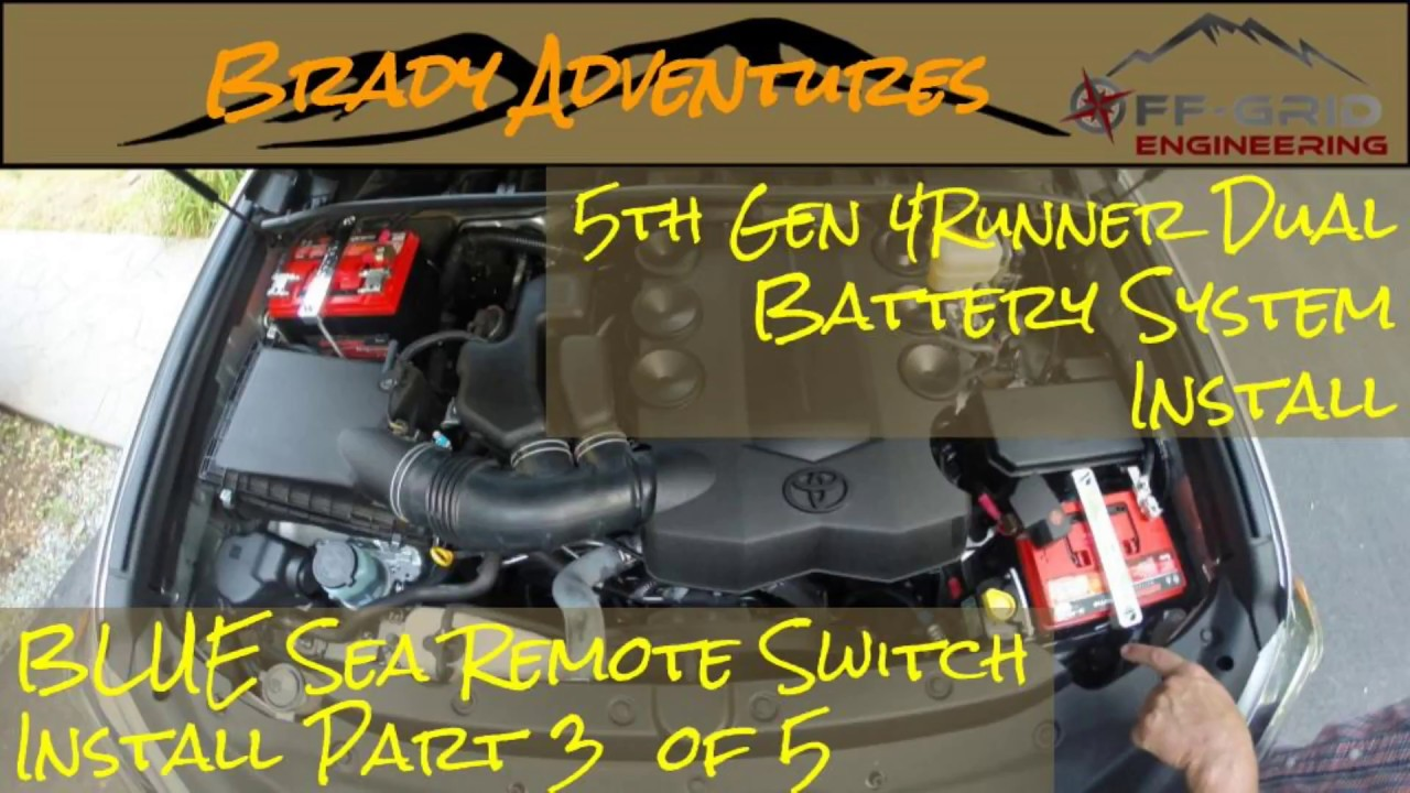 Best Dual Battery Setup For A 5th Gen 4runner Page 4 Toyota Tacoma Wiring 3 Of 5 Remote Switch Install Off Grid Engineering