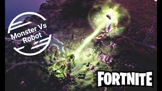 Fortnite - Monster VS Robot Full Battle!! *HD