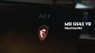 MSI GS43 VR Phantom Pro GTX 1060 - ReviewBray