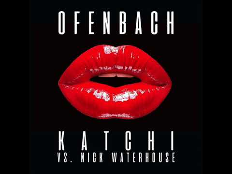 Ofenbach vs. Nick Waterhouse - Katchi (Extended Mix) (2017)