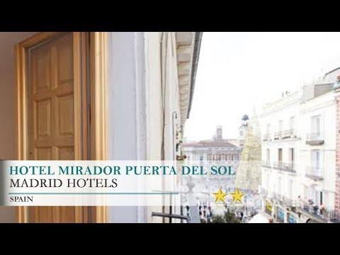 Hotel Mirador Puerta del Sol - Madrid Hotels, Spain