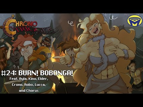 Chrono Trigger the Musical - Burn! Bobonga!