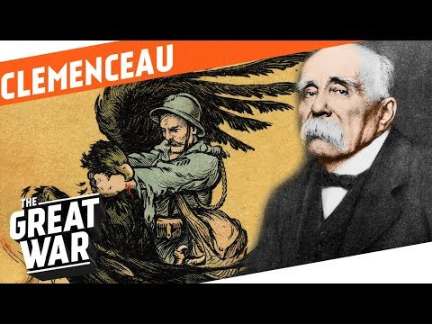Father Victory - Georges Clemenceau I WHO DID WHAT IN World War 1?