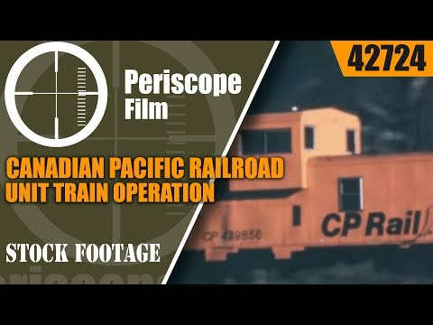 CANADIAN PACIFIC RAILROAD   UNIT TRAIN OPERATION  COAL MINING   SUPERTRAIN    42724