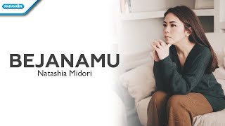 BejanaMu - Natashia Midori (with lyrics) MP3