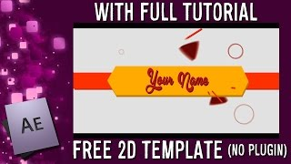 2D INTRO TEMPLATE • AE, w/Tutorial • By Pikasfed (2015)