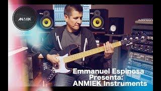 ANMIEK - Emmanuel Espinosa Presenta ANMIEK Instruments