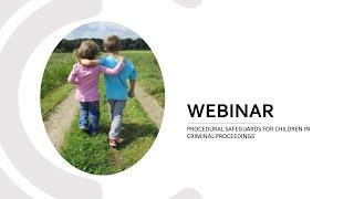 Procedural Safeguards For Children In Criminal Proceedings