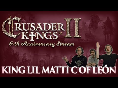 CK2: Anniversary Succession Game - King Lil Matty C of León