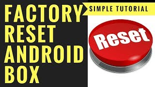 HOW TO FACTORY RESET YOUR ANDROID BOX THROUGH THE RECOVERY MENU