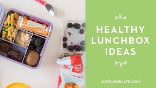 Healthy Lunchbox Ideas for Kids (and kids at heart)