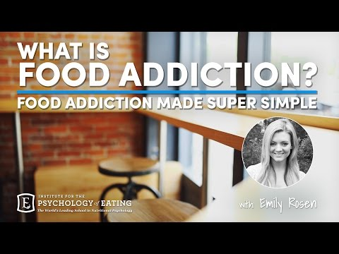 """What is """"Food Addiction""""? - Food Addiction Made Super Simple @ Emily Rosen"""