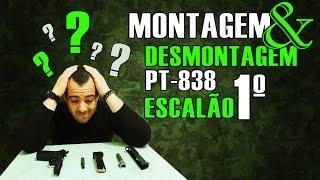 MONTAGEM E DESMONTAGEM DA PT 838 - PRIMEIRO ESCALÃO
