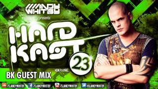 ANDY WHITBY HARDKAST 023 (FULL MIX & DL) - BK guestmix, Scott Fo Shaw, Quade77 + more