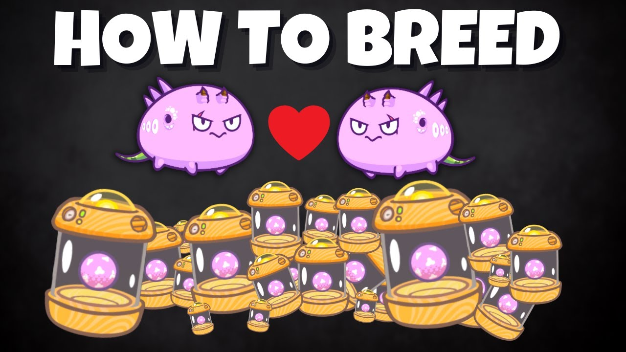 Download Complete Breeding Guide Axie Infinity 2021 ABC Method