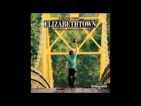 ELIZABETHTOWN SOUNDTRACK Full Album   Vol 1  2